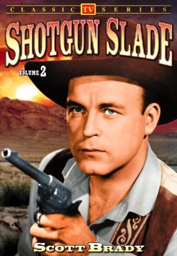 Shotgun Slade 2