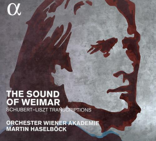 Sound of Weimar - Schubert-Liszt Transcriptions