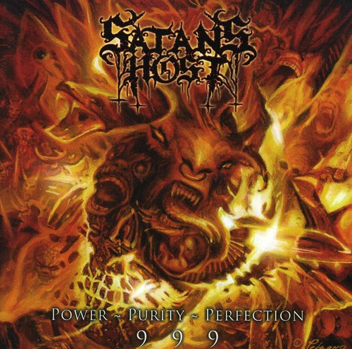 Satan's Host - Power, Purity, Perfection