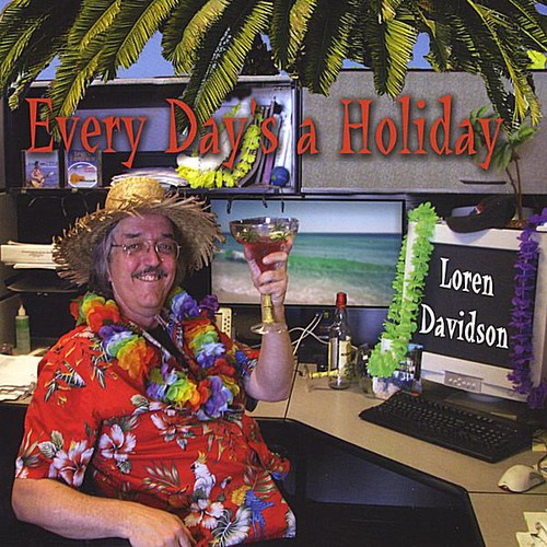 Every Day's a Holiday