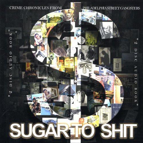 Sugar to Shit