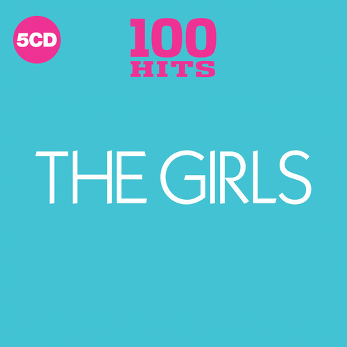 100 Hits Best Of The Girls / Various - 100 Hits: Best Of The Girls / Various