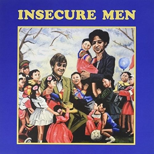 - Insecure Men