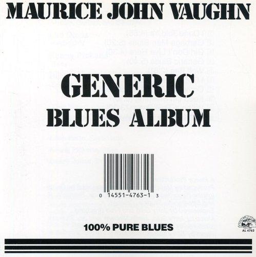 Maurice John Vaughn - Generic Blues Album
