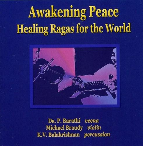 Awakening Peace-Healing Ragas for the World