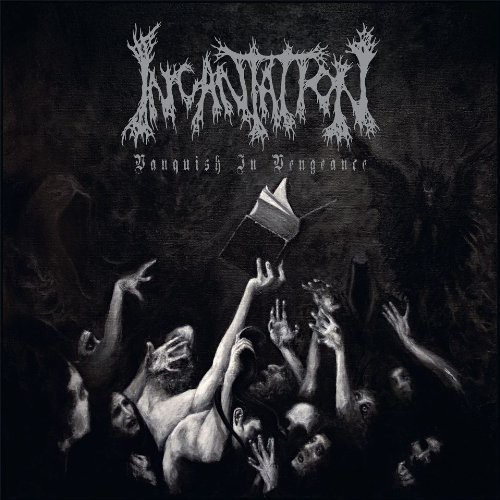 Incantation - Vanquish In Vengeance [Import]