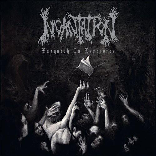 Incantation - Vanquish In Vengeance [Import]