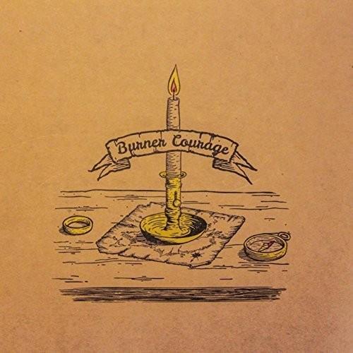 Burner Courage