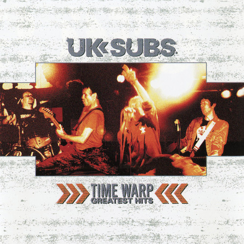 UK Subs - Time Warp - Greatest Hits