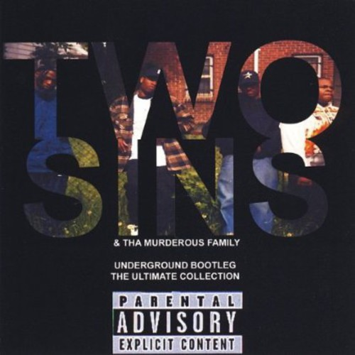 Two Sins - Underground Bootleg the Ultimate Collection