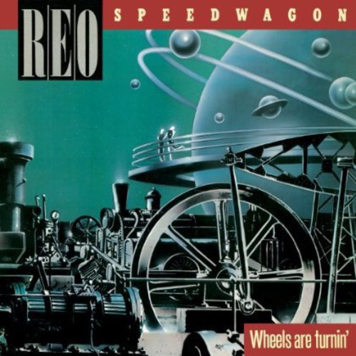 REO Speedwagon - Wheels Are Turnin