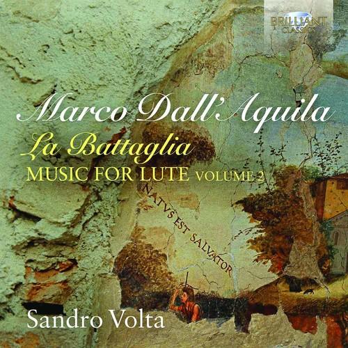 Marco Dall'aquila: La Battaglia /  Music for Lute Vol. 2