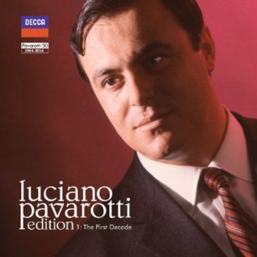 Luciano Pavarotti Edition 1: The First Decade
