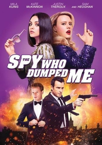The Spy Who Dumped Me [Movie] - The Spy Who Dumped Me