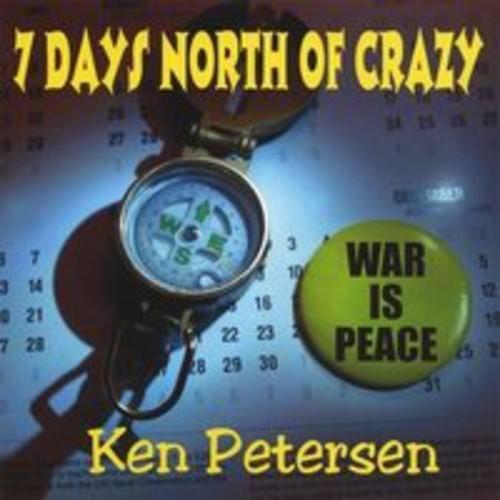 7 Days North of Crazy