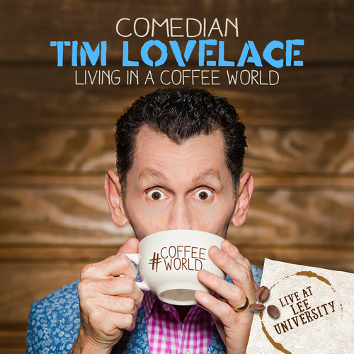 Tim Lovelace - Living In A Coffee World