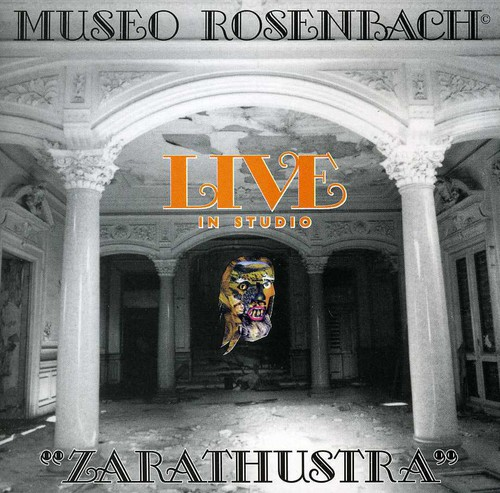 Museo Rosenbach - Zarathustra Live in Studio