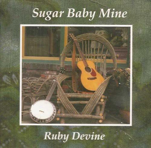 Sugar Baby Mine