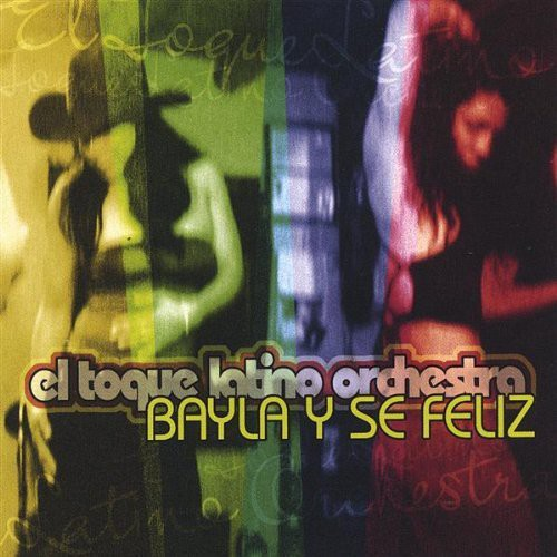 Bayla y Se Feliz Dance & Be Happy
