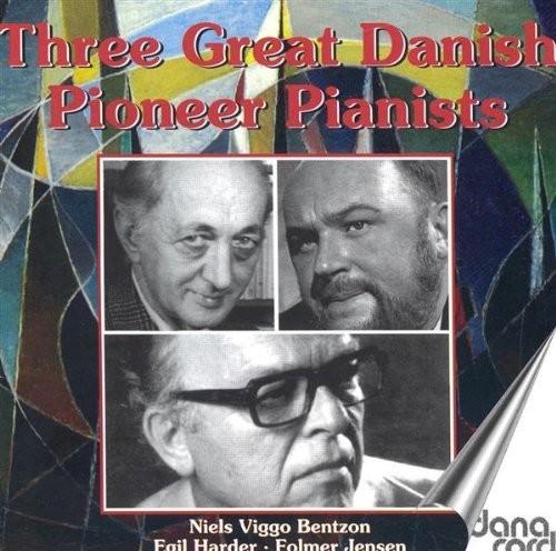 3 Great Danish Pioneer Pianist