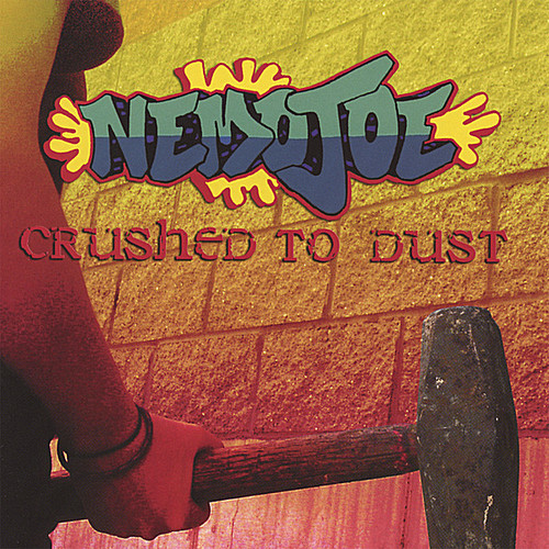 Crushed to Dust