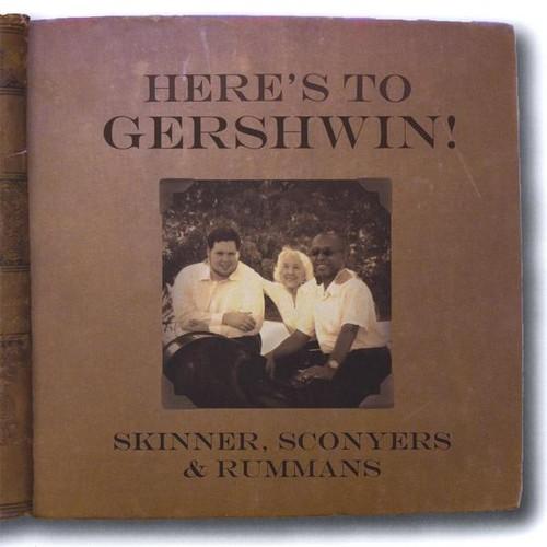 Here's to Gershwin