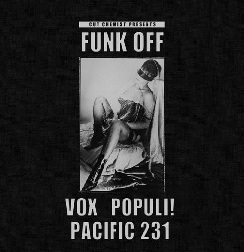 Cut Chemist Presents Funk Off: Vox Populi/ Pacific