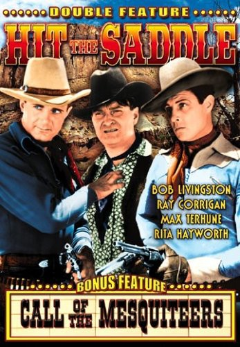Hit the Saddle /  Call of the Mesquiteers