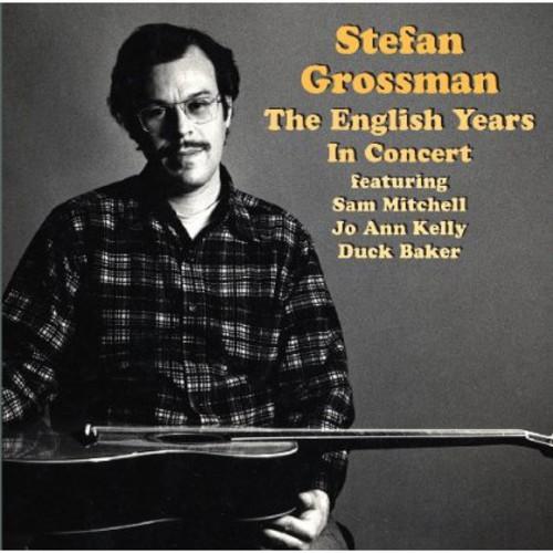 Stefan Grossman - English Years-In Concert