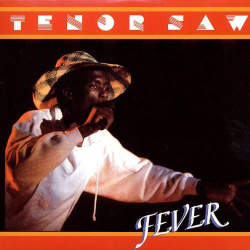 Tenor Saw - Fever
