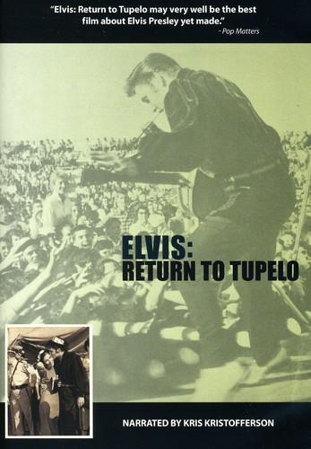 Elvis: Return to Tupelo