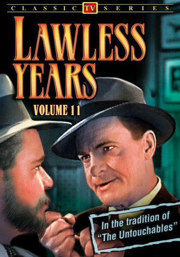 The Lawless Years: Volume 11