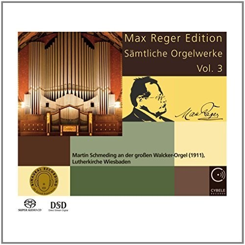 Max Reger Edition: Complete Organ Works 3