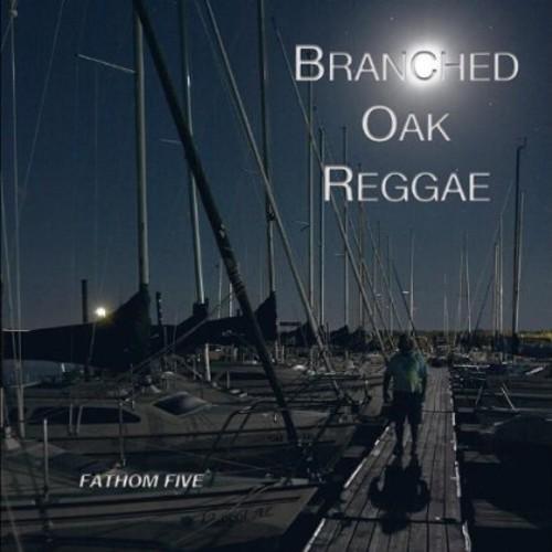 Branched Oak Reggae