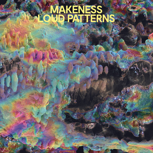 Makeness - Loud Patterns [Indie Exclusive Limited Edition Yellow LP]