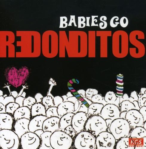 Babies Go Redonditos [Import]