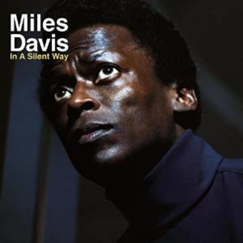 Miles Davis - In A Silent Way (Uk)