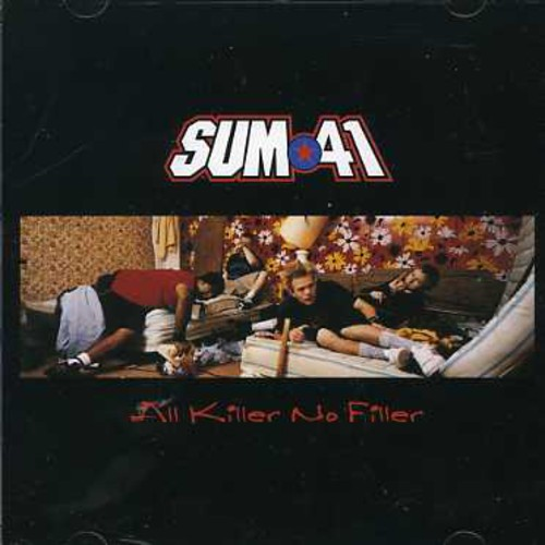 Sum 41 - All Killer No Filler [Import]