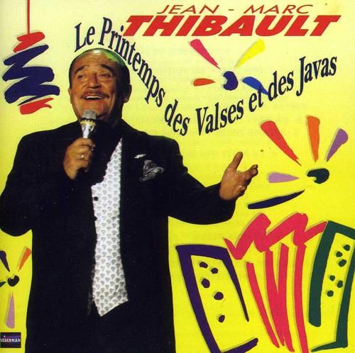 Jean Thibault -Marc - Le Printemps Des Valses Et Des [Import]