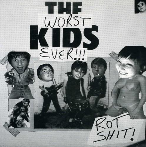 Worst Kids Ever