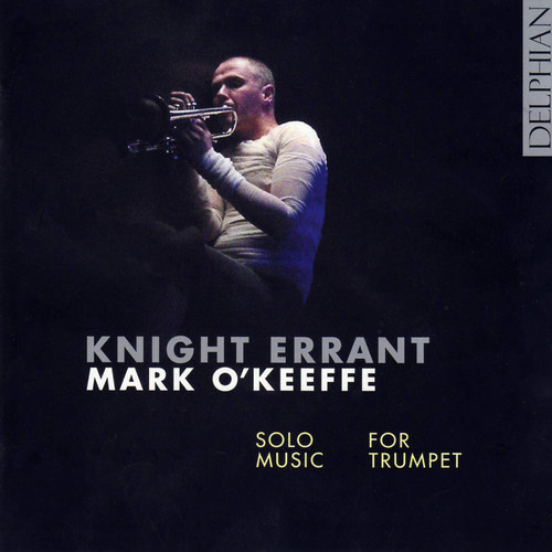 Knight Errant /  Solo Music for Trumpet