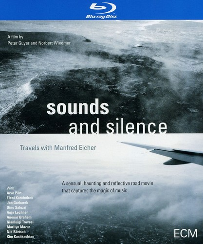 Sounds and Silence: Travels With Manfred Eiche