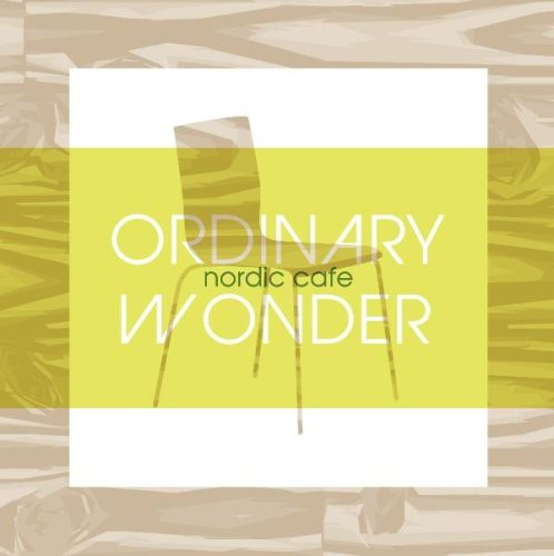 Ordinary Wonder-Nordic Cafe /  Various [Import]