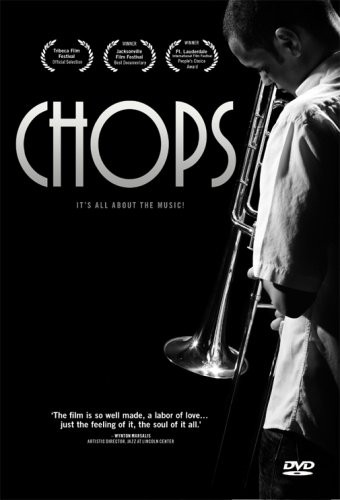 Chops: A Documentary
