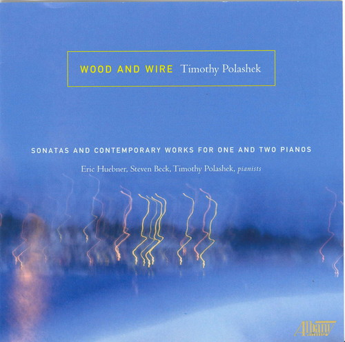 Wood & Wire /  Sonatas & Contemporary Works