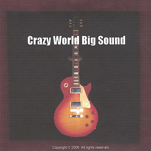 Crazy World Big Sound