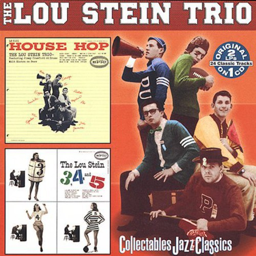 House Hop/ The Lou Stein 3, 4 and 5