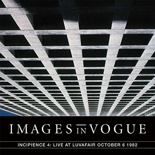 Incipience 4: Live At Luvafair October 6th 1982