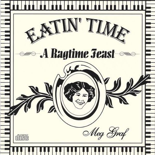 Eatin Time-A Ragtime Feast