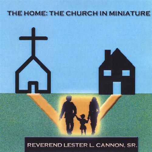 Home-The Church in Miniature
